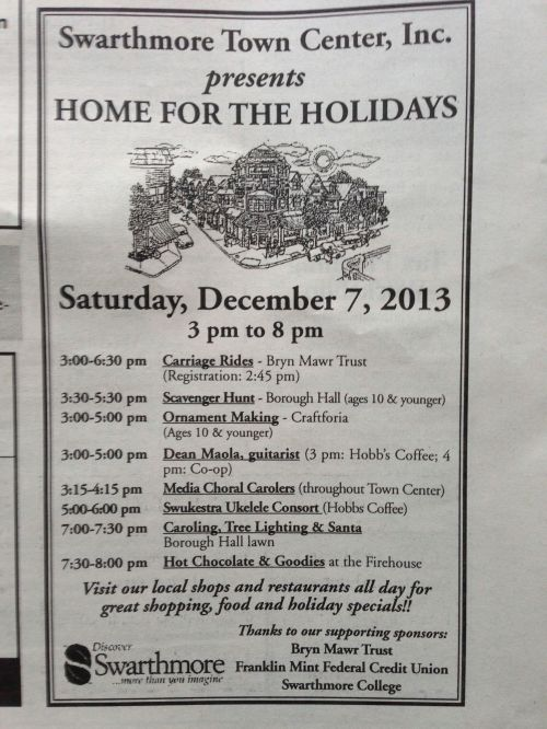 "Here is the rundown of events for Swarthmore Town Center's ""Home for the Holidays"" event. Grab a copy of The Swarthmorean for details!"
